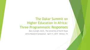Primary view of object titled 'The Dakar Summit on Higher Education in Africa: Three Programmatic Responses'.