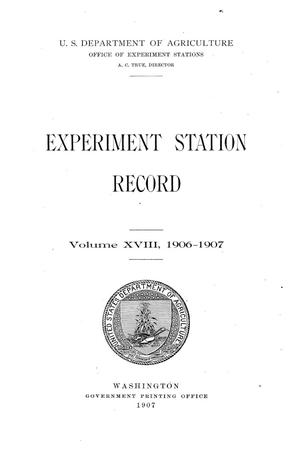 Primary view of object titled 'Experiment Station Record, Volume 18, 1906-1907'.