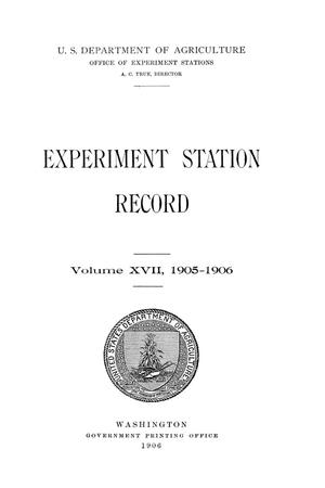 Primary view of object titled 'Experiment Station Record, Volume 17, 1905-1906'.