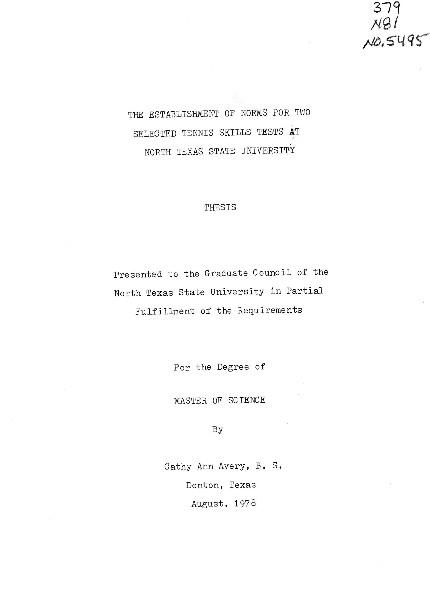 The Establishment of Norms for Two Selected Tennis Skills Tests at North Texas State University                                                                                                      Title Page