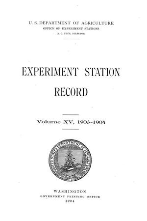 Primary view of object titled 'Experiment Station Record, Volume 15, 1903-1904'.
