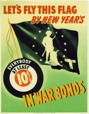 Let's fly this flag by New Year's : everybody at least 10 % in war bonds.