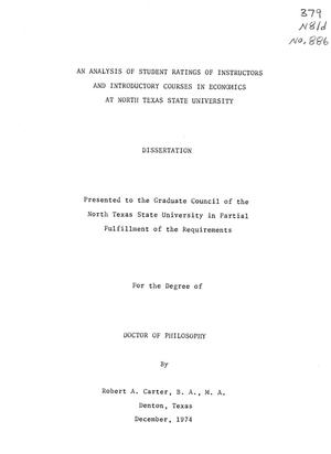 Primary view of object titled 'An Analysis of Student Ratings of Instructors and Introductory Courses in Economics at North Texas State University'.
