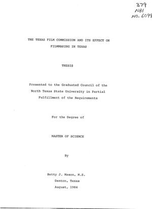 Primary view of object titled 'The Texas Film Commission and Its Effect on Filmmaking in Texas'.