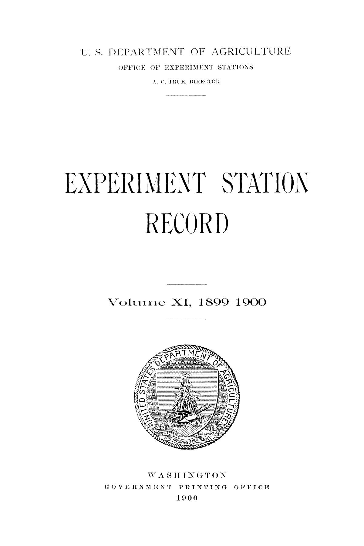 Experiment Station Record, Volume 11, 1899-1900                                                                                                      Title Page