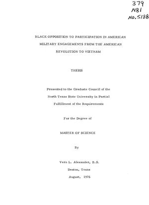 Primary view of object titled 'Black Opposition to Participation in American Military Engagements from the American Revolution to Vietnam'.