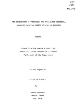 Primary view of object titled 'The Development of Curriculum for Coordinated Vocational Academic Education Office Duplication Practice'.