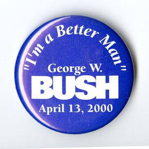 "Primary view of object titled '[""I'm a Better Man"" button 3]'."