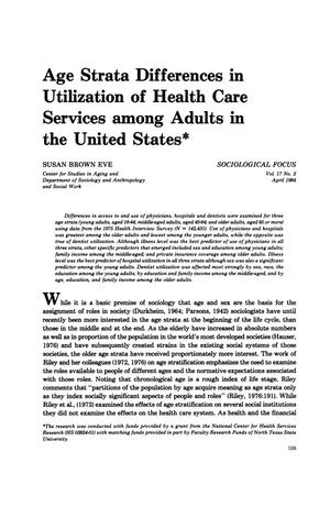 Age Strata Differences in Utilization of Health Care Services among Adults in the United States