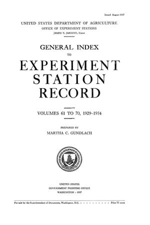 Primary view of object titled 'General Index to Experiment Station Record, Volumes 61 to 70, 1929-1934'.