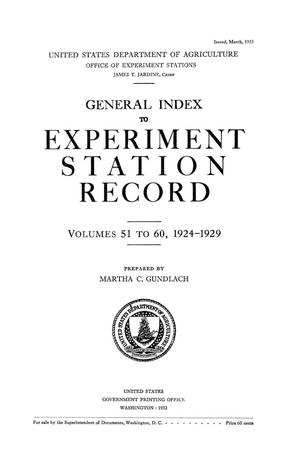 Primary view of object titled 'General Index to Experiment Station Record, Volumes 51 to 60, 1924-1929'.