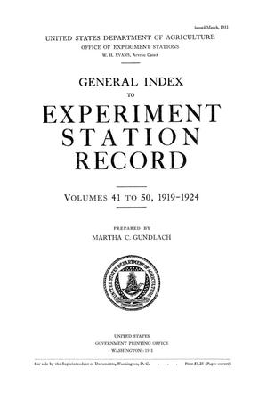 Primary view of object titled 'General Index to Experiment Station Record, Volumes 41 to 50, 1919-1924'.