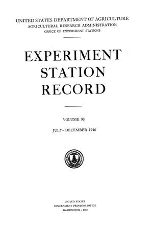 Experiment Station Record, Volume 95, July-December, 1946