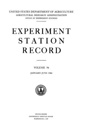 Primary view of object titled 'Experiment Station Record, Volume 94, January-June, 1946'.