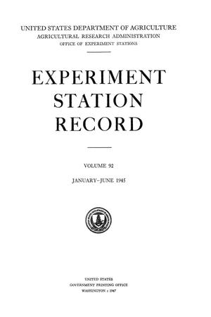 Primary view of object titled 'Experiment Station Record, Volume 92, January-June, 1945'.