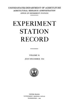 Primary view of object titled 'Experiment Station Record, Volume 91, July-December, 1944'.
