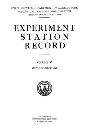 Primary view of Experiment Station Record, Volume 87, July-December, 1942