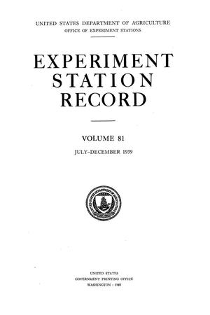 Experiment Station Record, Volume 81, July-December, 1939