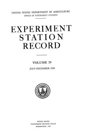 Primary view of object titled 'Experiment Station Record, Volume 79, July-December, 1938'.