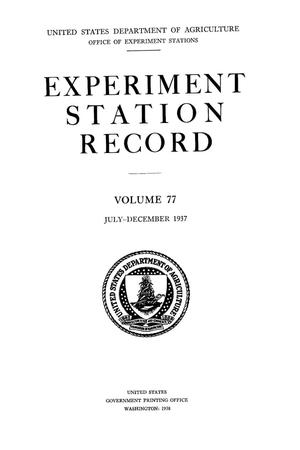 Primary view of object titled 'Experiment Station Record, Volume 77, July-December, 1937'.