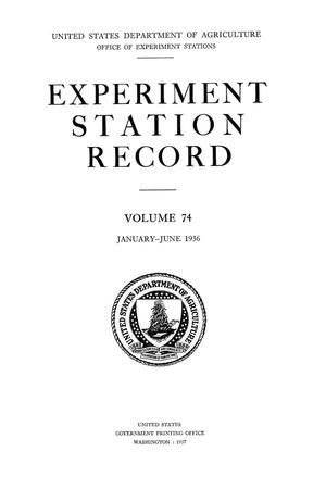 Primary view of object titled 'Experiment Station Record, Volume 74, January-June, 1936'.