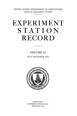 Primary view of object titled 'Experiment Station Record, Volume 67, July-December, 1932'.