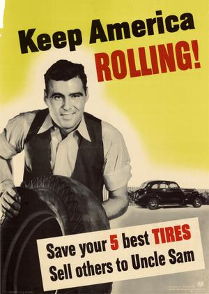 Primary view of object titled 'Keep America rolling! : save your 5 best tires, sell others to Uncle Sam.'.