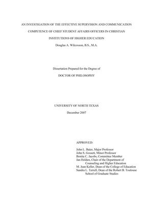 Primary view of object titled 'An investigation of the effective supervision and communication competence of chief student affairs officers in Christian institutions of higher education.'.
