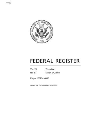 Primary view of object titled 'Federal Register, Volume 76, Number 57, March 24, 2011, Pages 16525-16682'.