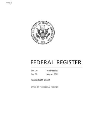 Federal Register, Volume 76, Number 86, May 4, 2011, Pages 24211-25514