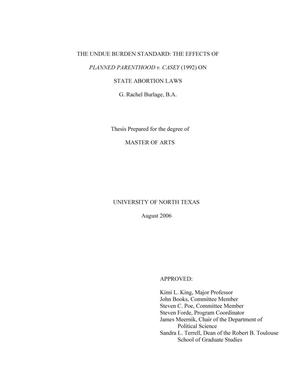 Primary view of object titled 'The Undue Burden Standard: The Effects of Planned Parenthood v. Casey (1992) on State Abortion Laws'.