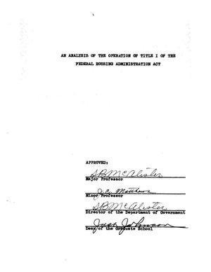 Primary view of object titled 'An Analysis of the Operation of Title I of the Federal Housing Administration Act'.
