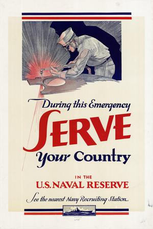 Primary view of object titled 'During this emergency, serve your country in the U.S. Naval Reserve.'.