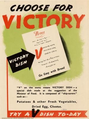 Primary view of object titled 'Choose for victory : try a V dish to-day.'.