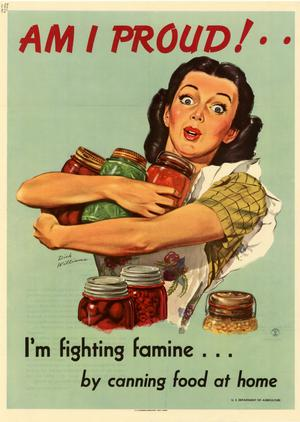 Am I proud! : I'm fighting famine-- by canning food at home.