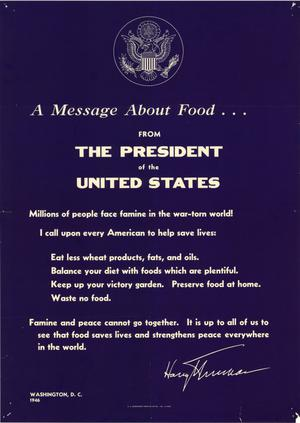 Primary view of object titled 'A message about food from the President of the United States.'.
