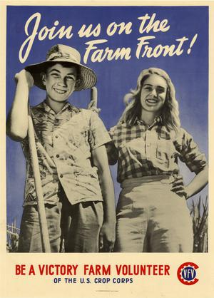 Primary view of object titled 'Join us on the farm front! : be a Victory Farm Volunteer of the U.S. Crop Corps.'.