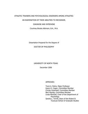 Primary view of object titled 'Athletic Trainers and Psychological Disorders Among Athletes: An Examination of Their Abilities to Recognize, Diagnose and Intervene.'.
