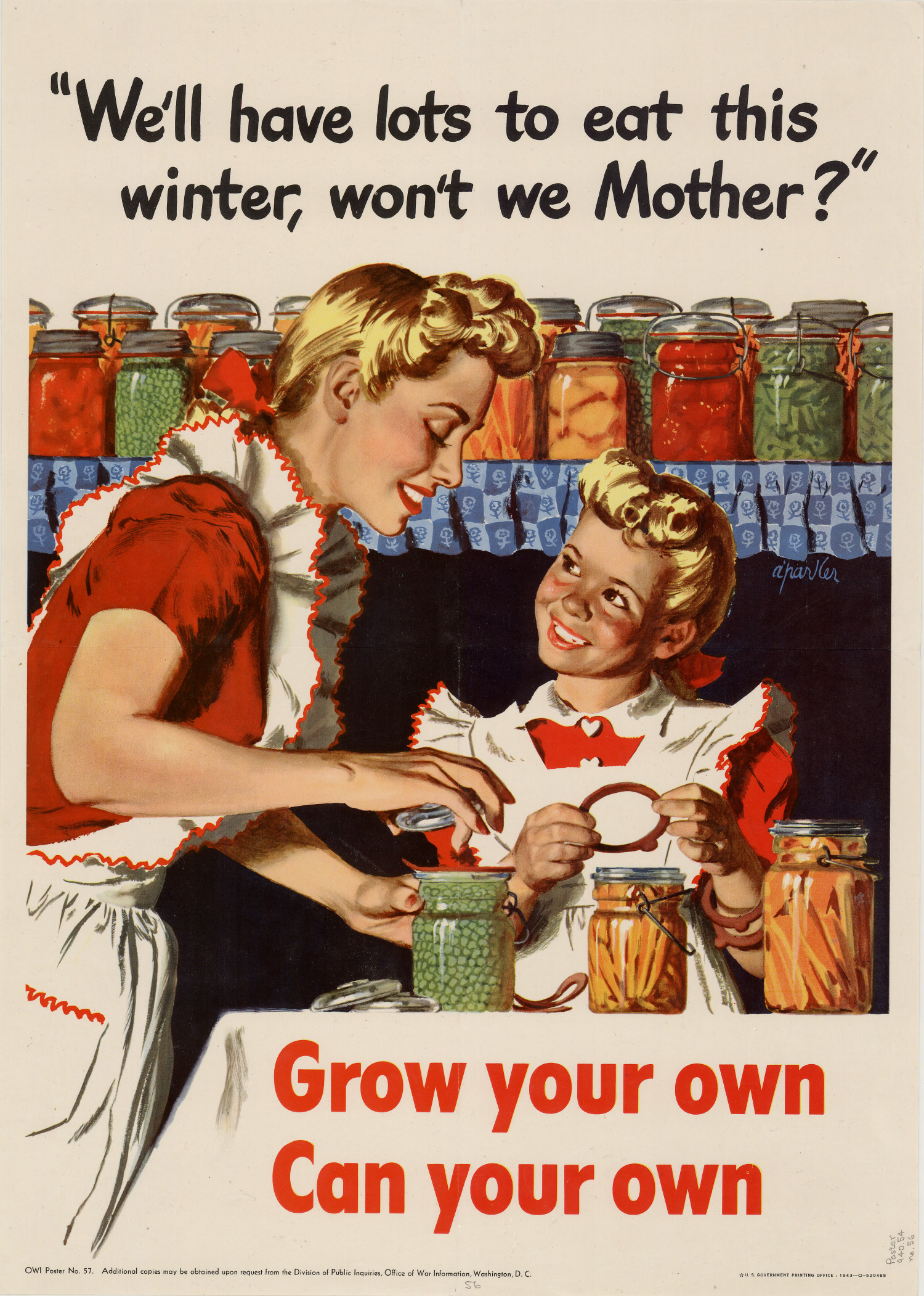 """We'll have lots to eat this winter, won't we Mother?"" : grow your own, can your own.                                                                                                      [Sequence #]: 1 of 1"