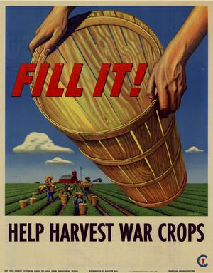 Primary view of object titled 'Fill it! : help harvest war crops.'.
