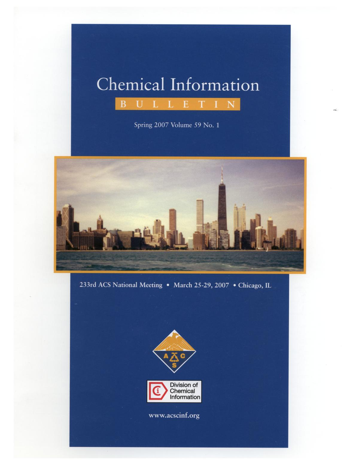 Chemical Information Bulletin, Volume 59, Number 1, Spring 2007                                                                                                      Front Cover