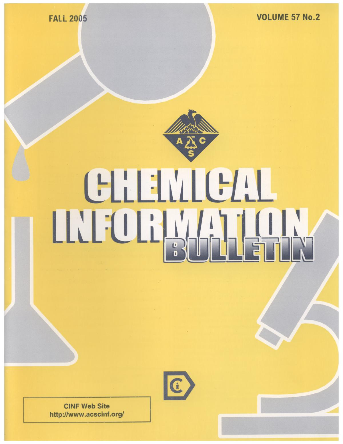 Chemical Information Bulletin, Volume 57 Number 2, Fall 2005                                                                                                      Front Cover
