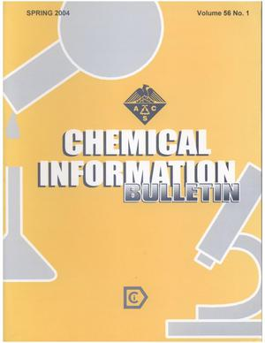 Primary view of object titled 'Chemical Information Bulletin, Volume 56 Number 1, Spring 2004'.