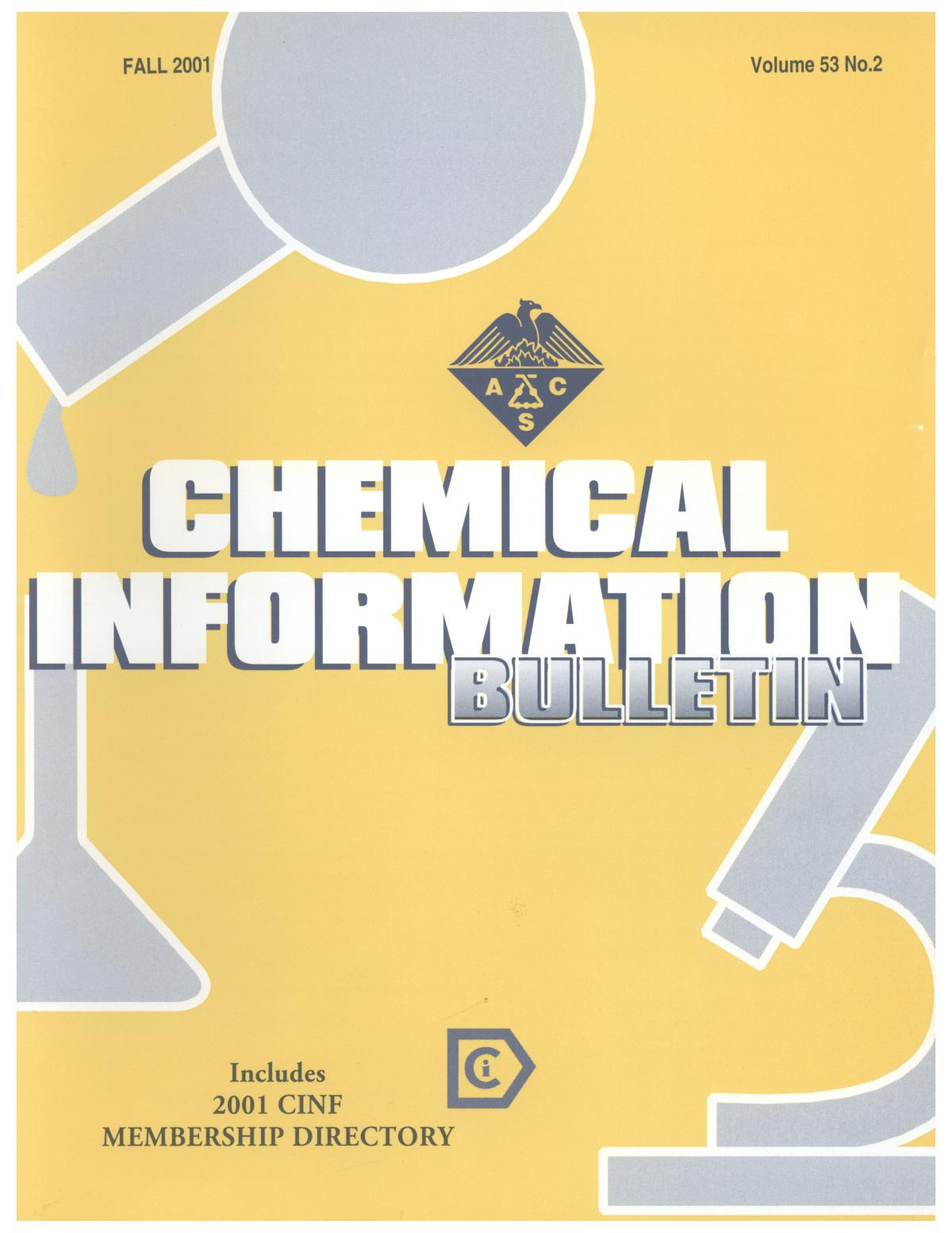 Chemical Information Bulletin, Volume 53 Number 2, Fall 2001                                                                                                      Front Cover