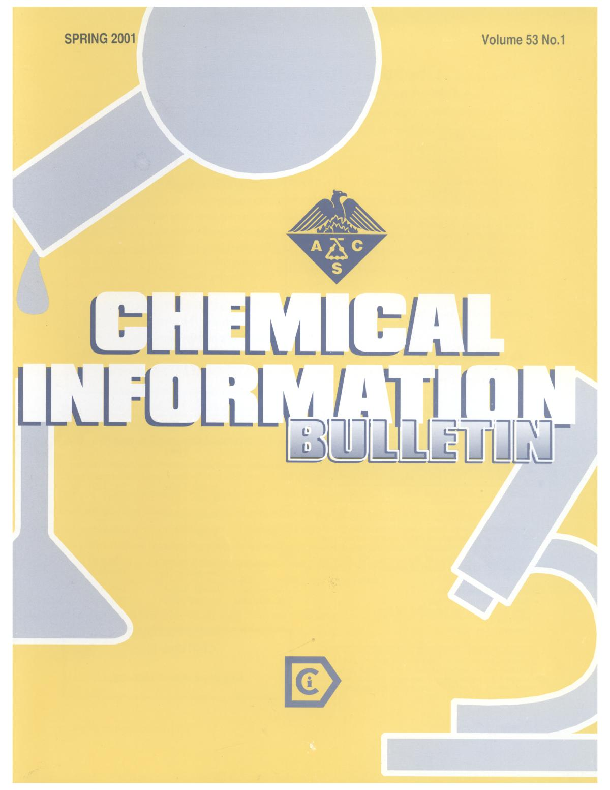 Chemical Information Bulletin, Volume 53 Number 1, Spring 2001                                                                                                      Front Cover