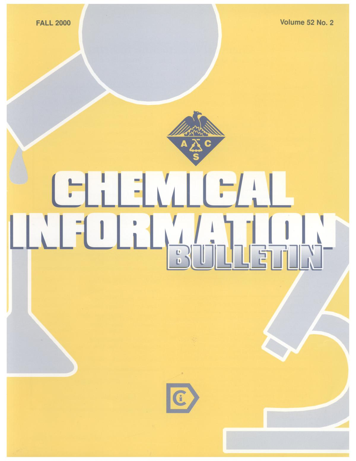 Chemical Information Bulletin, Volume 52, Number 2, Fall 2000                                                                                                      Front Cover