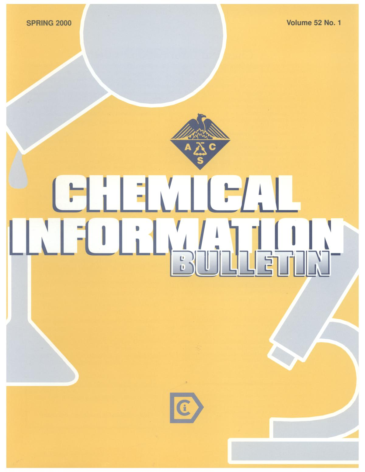 Chemical Information Bulletin, Volume 52, Number 1, Spring 2000                                                                                                      Front Cover