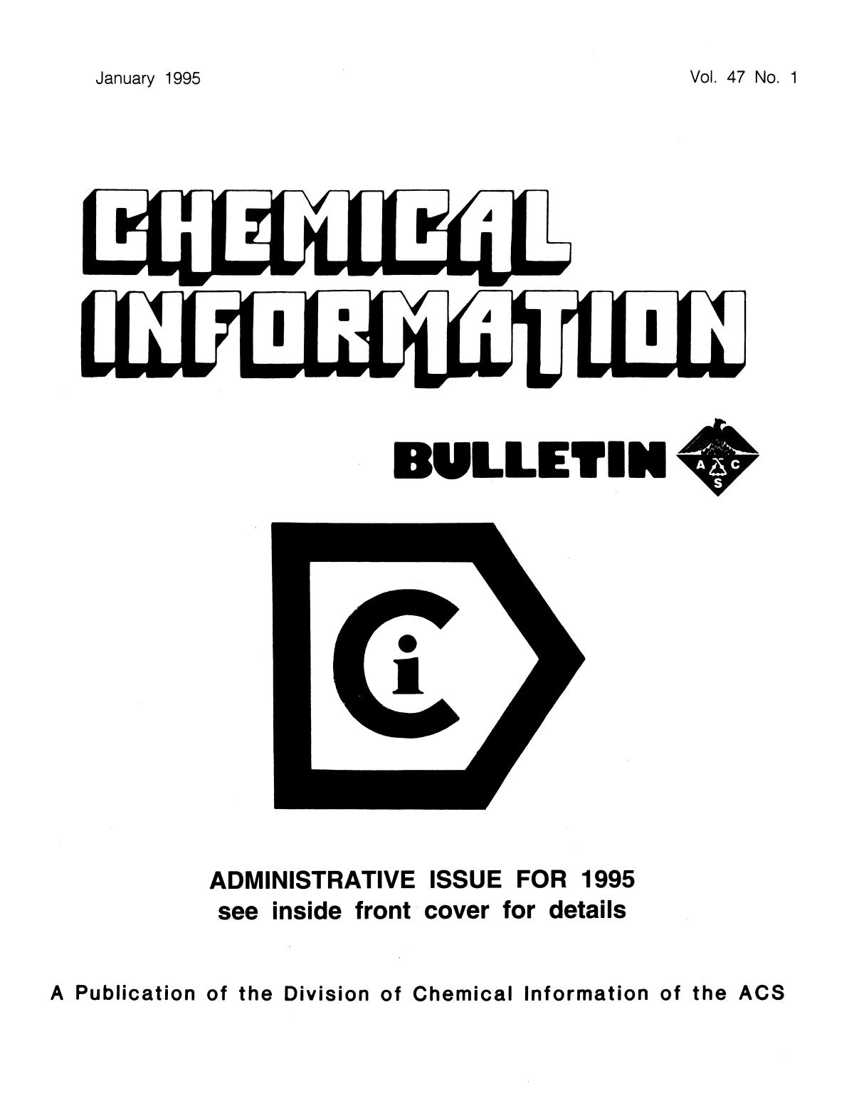 Chemical Information Bulletin, Volume 47, Number 1, January 1995                                                                                                      Front Cover