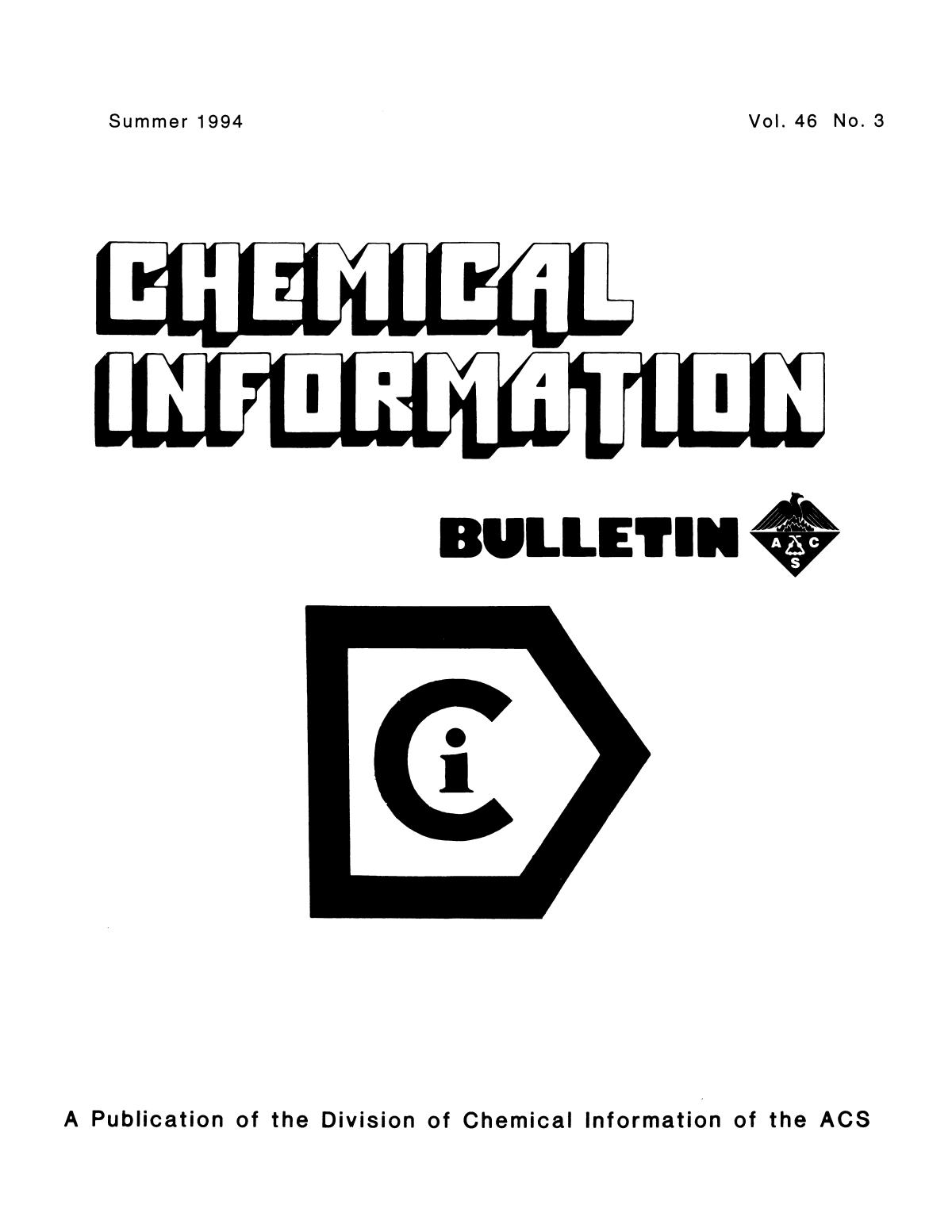 Chemical Information Bulletin, Volume 46, Number 3, Summer 1994                                                                                                      Front Cover