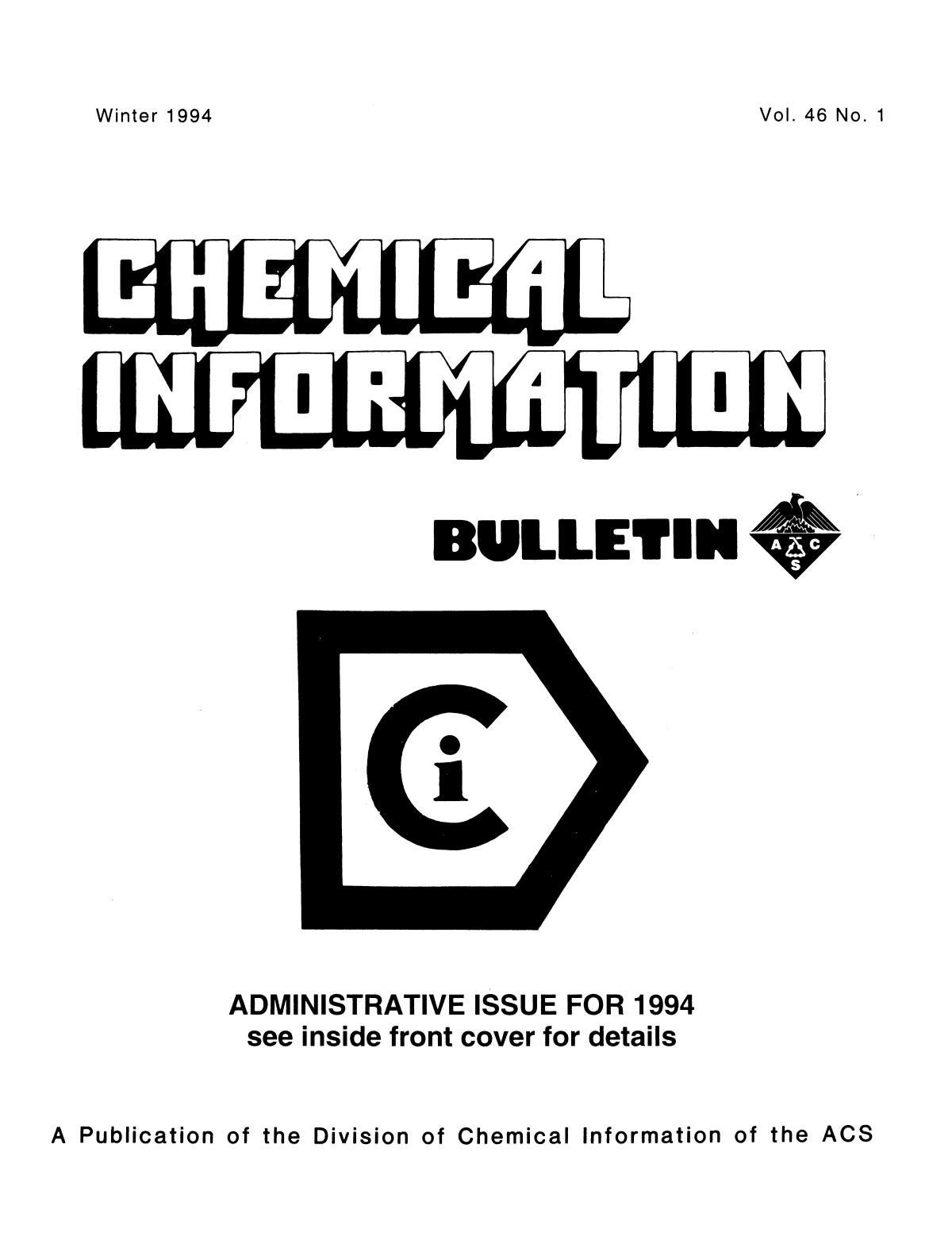 Chemical Information Bulletin, Volume 46, Number 1, Winter 1994                                                                                                      Front Cover